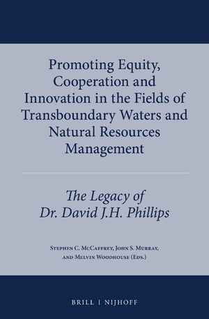 Promoting Equity, Cooperation and Innovation in the Fields of Transboundary Waters and Natural Resources Management