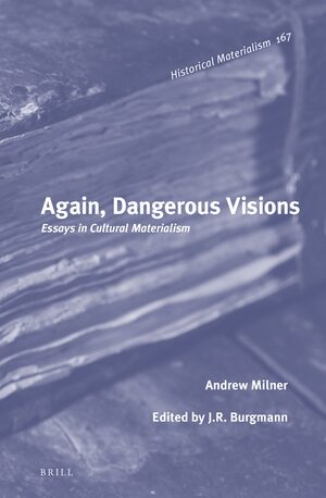 Cover Again, Dangerous Visions: Essays in Cultural Materialism
