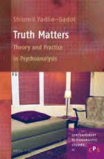Cover Truth Matters: Theory and Practice in Psychoanalysis