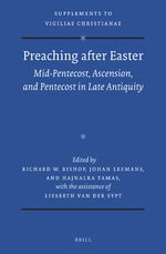Preaching after Easter: Mid-Pentecost, Ascension, and Pentecost in Late Antiquity
