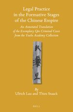 Legal Practice in the Formative Stages of the Chinese Empire