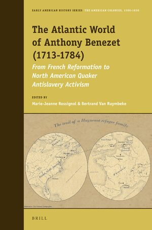 Cover The Atlantic World of Anthony Benezet (1713-1784)