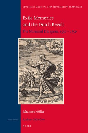 Cover Exile Memories and the Dutch Revolt