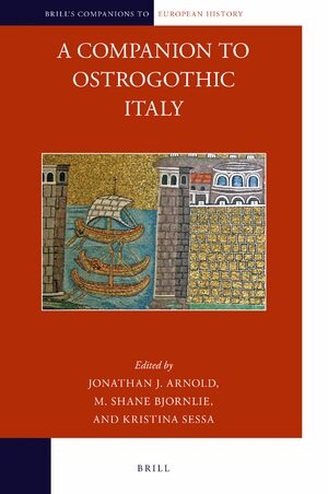 Cover A Companion to Ostrogothic Italy