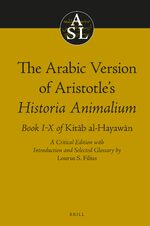 Cover The Arabic Version of Aristotle's <i>Historia Animalium</i>