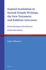 Cover Nuptial Symbolism in Second Temple Writings, the New Testament and Rabbinic Literature