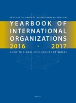 Yearbook of International Organizations 2016-2017, Volumes 1A & 1B (SET)