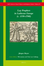 Cover Lay Prophets in Lutheran Europe (<i>c.</i> 1550–1700)