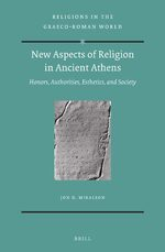New Aspects of Religion in Ancient Athens