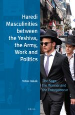 Cover Haredi Masculinities between the Yeshiva, the Army, Work and Politics