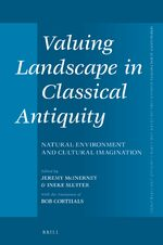 Cover Valuing Landscape in Classical Antiquity