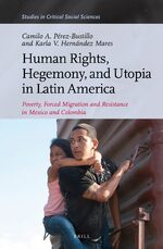 Cover Human Rights, Hegemony, and Utopia in Latin America