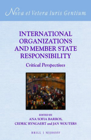 Cover International Organizations and Member State Responsibility