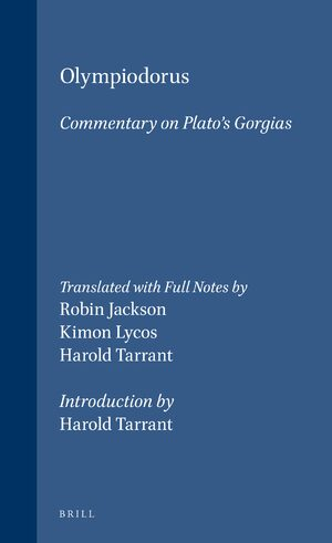 Cover Olympiodorus: Commentary on Platos <i>Gorgias</i>
