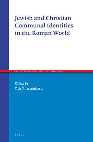 Cover Jewish and Christian Communal Identities in the Roman World