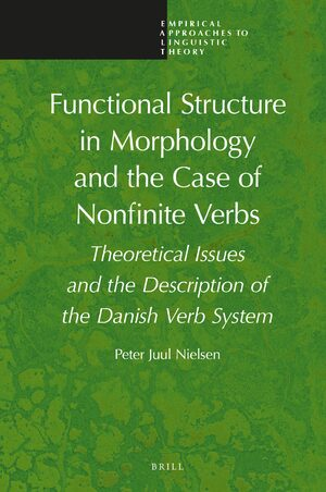 Cover Functional Structure in Morphology and the Case of Nonfinite Verbs