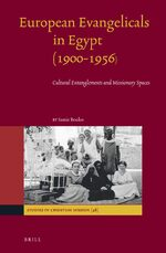 European Evangelicals in Egypt (1900-1956)