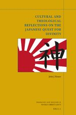 Cover Cultural and Theological Reflections on the Japanese Quest for Divinity