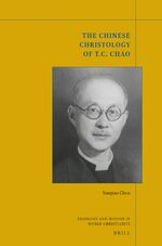 The Chinese Christology of T. C. Chao