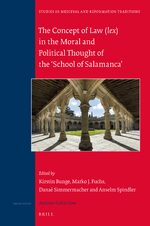 The Concept of Law (<i>lex</i>) in the Moral and Political Thought of the 'School of Salamanca'