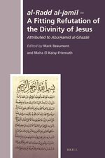 Cover <i>al-Radd al-jamīl</i> - A Fitting Refutation of the Divinity of Jesus