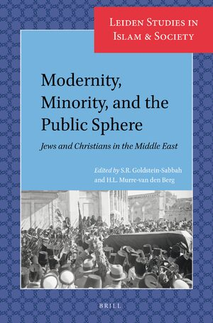 Cover Modernity, Minority, and the Public Sphere: Jews and Christians in the Middle East