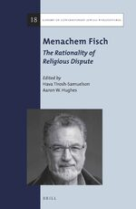 Cover Menachem Fisch: The Rationality of Religious Dispute