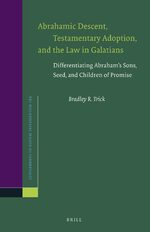 Cover Abrahamic Descent, Testamentary Adoption, and the Law in Galatians
