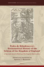 Cover Pedro de Ribadeneyra's 'Ecclesiastical History of the Schism of the Kingdom of England'