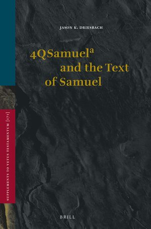 Cover 4QSamuela and the Text of Samuel