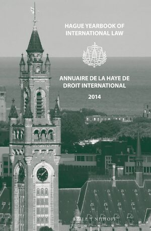 Cover Hague Yearbook of International Law / Annuaire de La Haye de Droit International, Vol. 27 (2014)