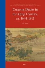 Customs Duties in the Qing Dynasty, ca. 1644-1911
