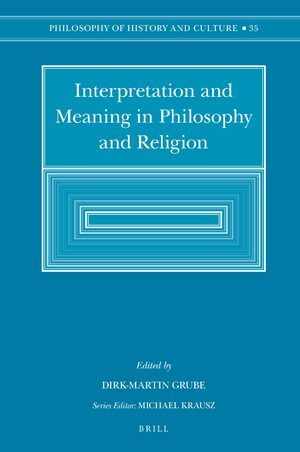Cover Interpretation and Meaning in Philosophy and Religion