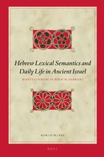 Cover Hebrew Lexical Semantics and Daily Life in Ancient Israel