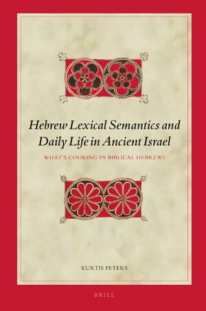 Hebrew Lexical Semantics and Daily Life in Ancient Israel
