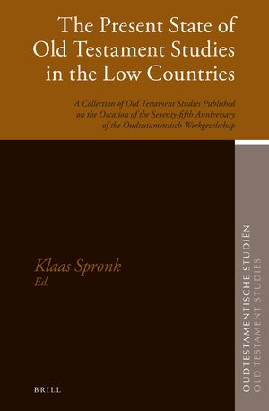 Cover The Present State of Old Testament Studies in the Low Countries