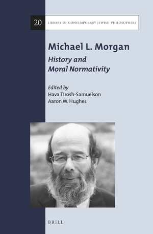 Cover Michael L. Morgan: History and Moral Normativity