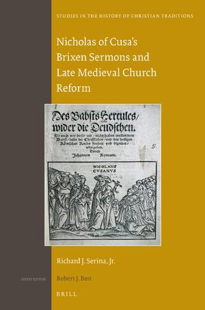 Cover Nicholas of Cusa's Brixen Sermons and Late Medieval Church Reform