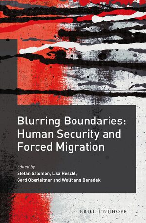 Cover Blurring Boundaries: Human Security and Forced Migration