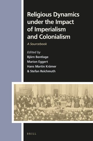 Cover Religious Dynamics under the Impact of Imperialism and Colonialism
