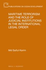 Cover Maritime Terrorism and the Role of Judicial Institutions in the International Legal Order