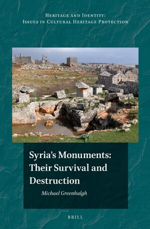 Cover Syria's Monuments: their Survival and Destruction