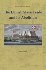 Cover The Danish Slave Trade and Its Abolition