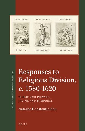 Cover Responses to Religious Division, c. 1580-1620