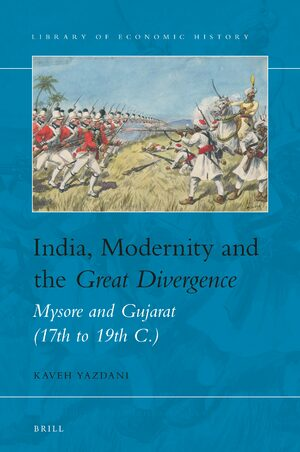Cover India, Modernity and the <i>Great Divergence</i>
