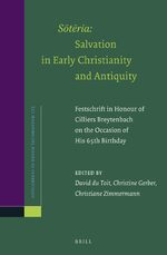 Cover <i>Sōtēria</i>: Salvation in Early Christianity and Antiquity