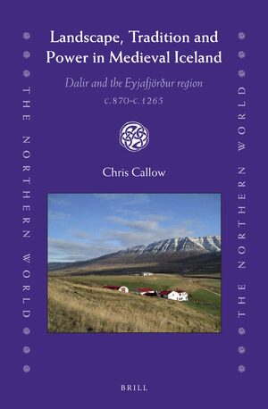 Cover Landscape, Tradition and Power in Medieval Iceland