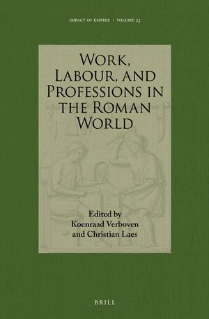 Cover Work, Labour, and Professions in the Roman World