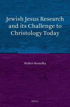 Cover Jewish Jesus Research and its Challenge to Christology Today