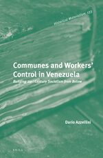 Communes and Workers' Control in Venezuela